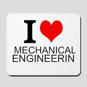 I Love Mechanical Engineering Mousepad