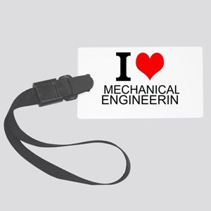 I Love Mechanical Engineering Luggage Tag