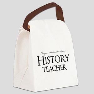 Remain Calm, Im A History Teacher Canvas Lunch Bag