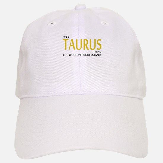 Its A TAURUS Thing, You Wouldnt Understand! Baseba