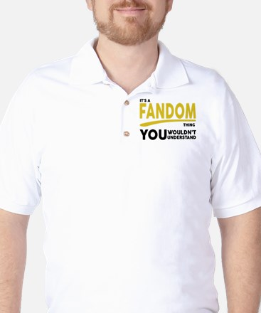 Its a Fandom Thing, You Wouldnt Understand Golf Sh