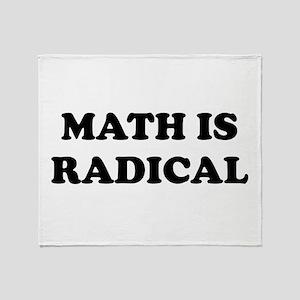 Math is radical Throw Blanket