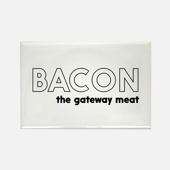 Bacon the gateway meat Magnets
