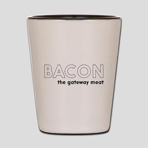 Bacon the gateway meat Shot Glass