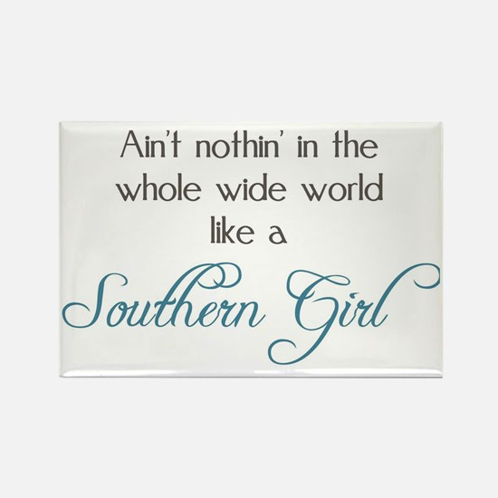 Nothin' Like a Southern Girl Rectangle Magnet