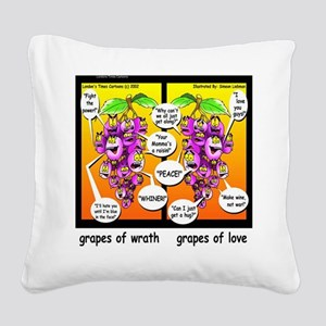 Grapes Of Wrath Peace Square Canvas Pillow