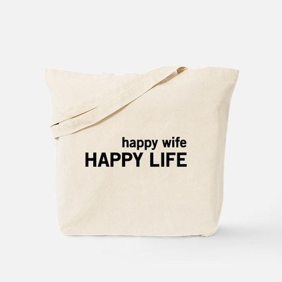 Happy Wife, Happy Life Tote Bag