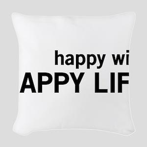 Happy Wife, Happy Life Woven Throw Pillow