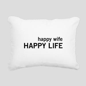 Happy Wife, Happy Life Rectangular Canvas Pillow