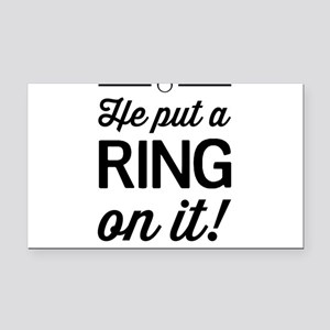 He Put a Ring on It Rectangle Car Magnet