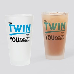 Its a Twin Thing, You Wouldnt Understand Drinking