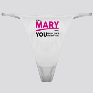 Its A MARY Thing, You Wouldnt Understand! Classic