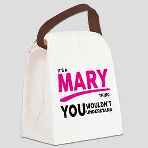 Its A MARY Thing, You Wouldnt Understand! Canvas L