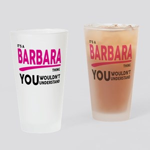 Its A BARBARA Thing, You Wouldnt Understand! Drink
