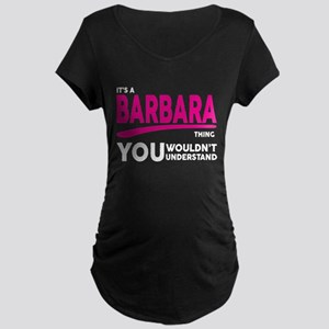 Its A BARBARA Thing, You Wouldnt Understand! Mater