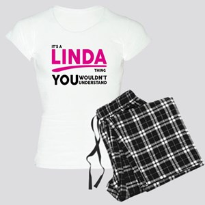 Its A LINDA Thing, You Wouldnt Understand! Pajamas