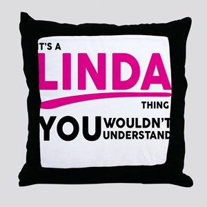 Its A LINDA Thing, You Wouldnt Understand! Throw P
