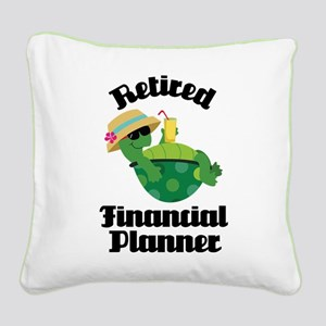 Retired financial planner Square Canvas Pillow