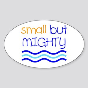 Small but MIGHTY Sticker