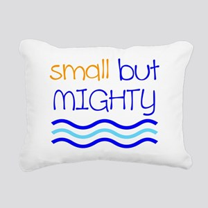 Small but MIGHTY Rectangular Canvas Pillow
