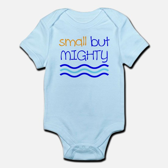 Small but MIGHTY Body Suit
