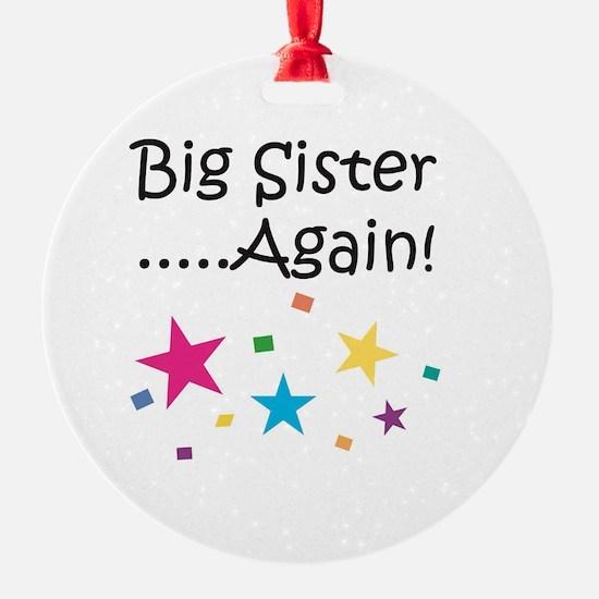 Big Sister Again! Ornament