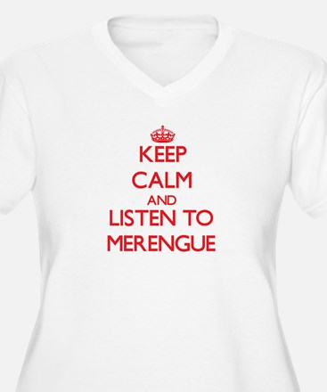 Keep calm and listen to MERENGUE Plus Size T-Shirt