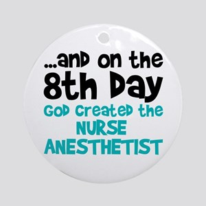 Nurse Anesthetist Creation Ornament (Round)
