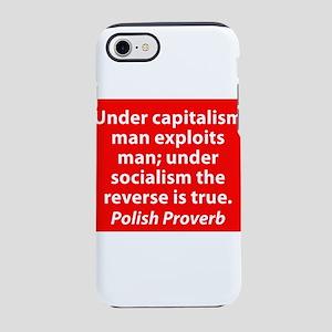 Under Capitalism iPhone 7 Tough Case