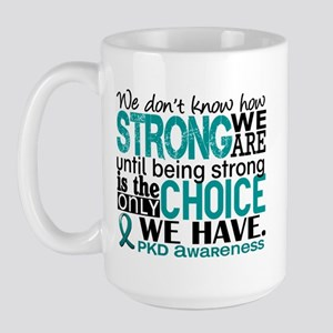 PKD How Strong We Are Large Mug