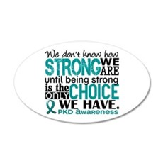 PKD How Strong We Are Wall Decal