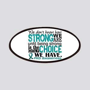 PKD How Strong We Are Patches
