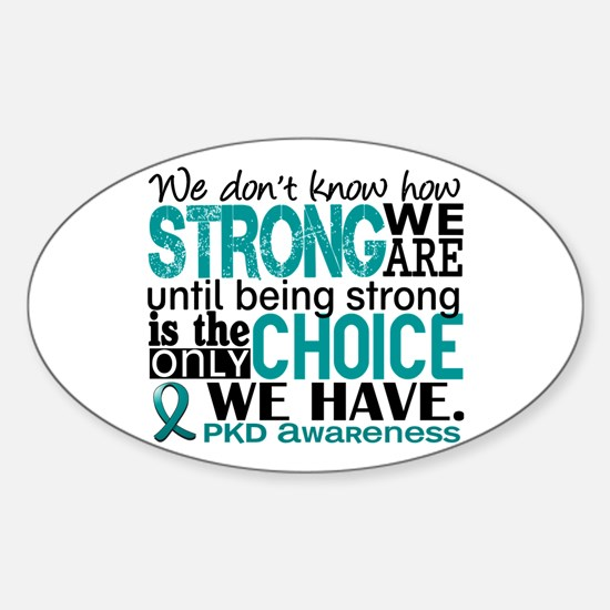PKD How Strong We Are Sticker (Oval)