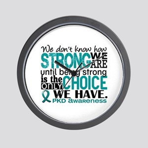 PKD How Strong We Are Wall Clock