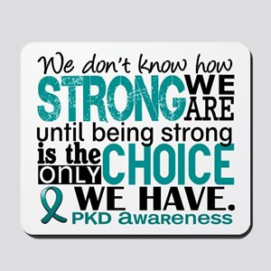 PKD How Strong We Are Mousepad