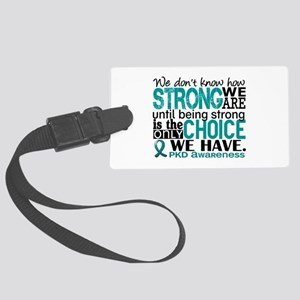 PKD How Strong We Are Large Luggage Tag