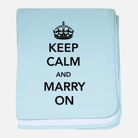 Keep Calm and Marry On baby blanket
