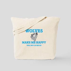 Wolves Make Me Happy Tote Bag