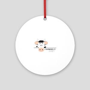 Mooooove Over! Ornament (Round)