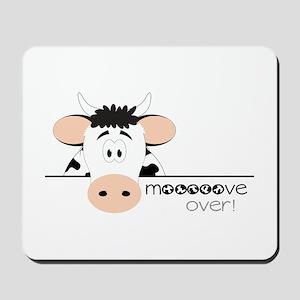 Mooooove Over! Mousepad