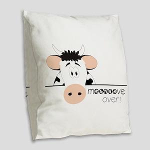 Mooooove Over! Burlap Throw Pillow