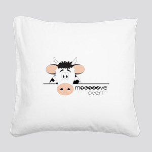 Mooooove Over! Square Canvas Pillow