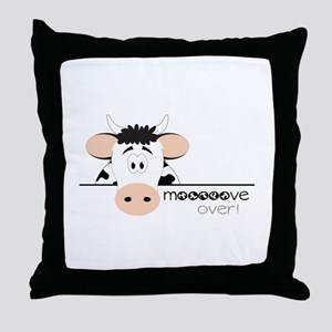 Mooooove Over! Throw Pillow