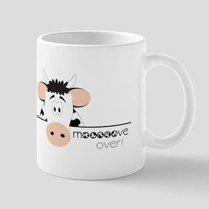 Mooooove Over! Mugs