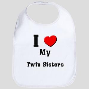 I Love Twin Sisters Bib