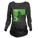 Ipray.jpg Long Sleeve Maternity T-Shirt