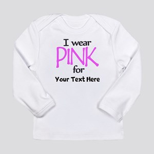 Custom Pink Long Sleeve T-Shirt
