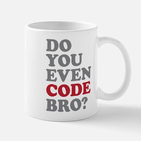 Do You Even Code Bro Mug