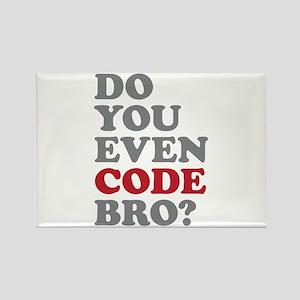 Do You Even Code Bro Rectangle Magnet