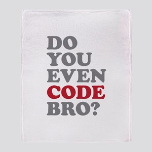 Do You Even Code Bro Throw Blanket
